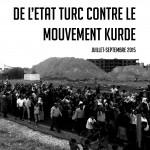 [brochure] La sale guerre de l'État turc contre le mouvement kurde (juillet-septembre 2015)