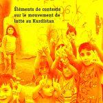 [Brochure] Éléments de contexte sur le mouvement de lutte au Kurdistan